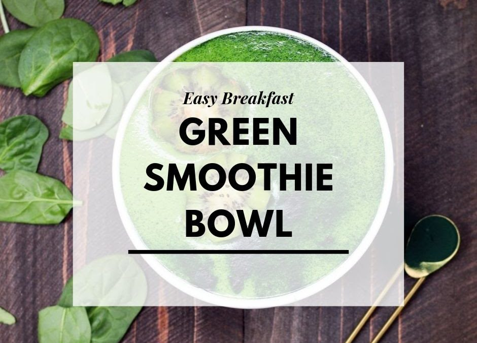 Breakfast Green Smoothie Recipe